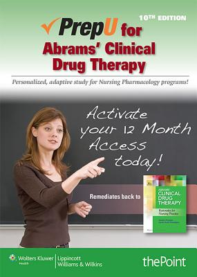 Abrams' Clinical Drug Therapy Prepu, Stand Alone Access By Frandsen, Geralyn
